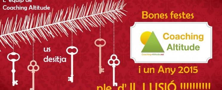 L' Equip de Coaching Altitude us desitja Bones Festes i un Any 2015 ple d' Il.lusió !!!!!!!!!!